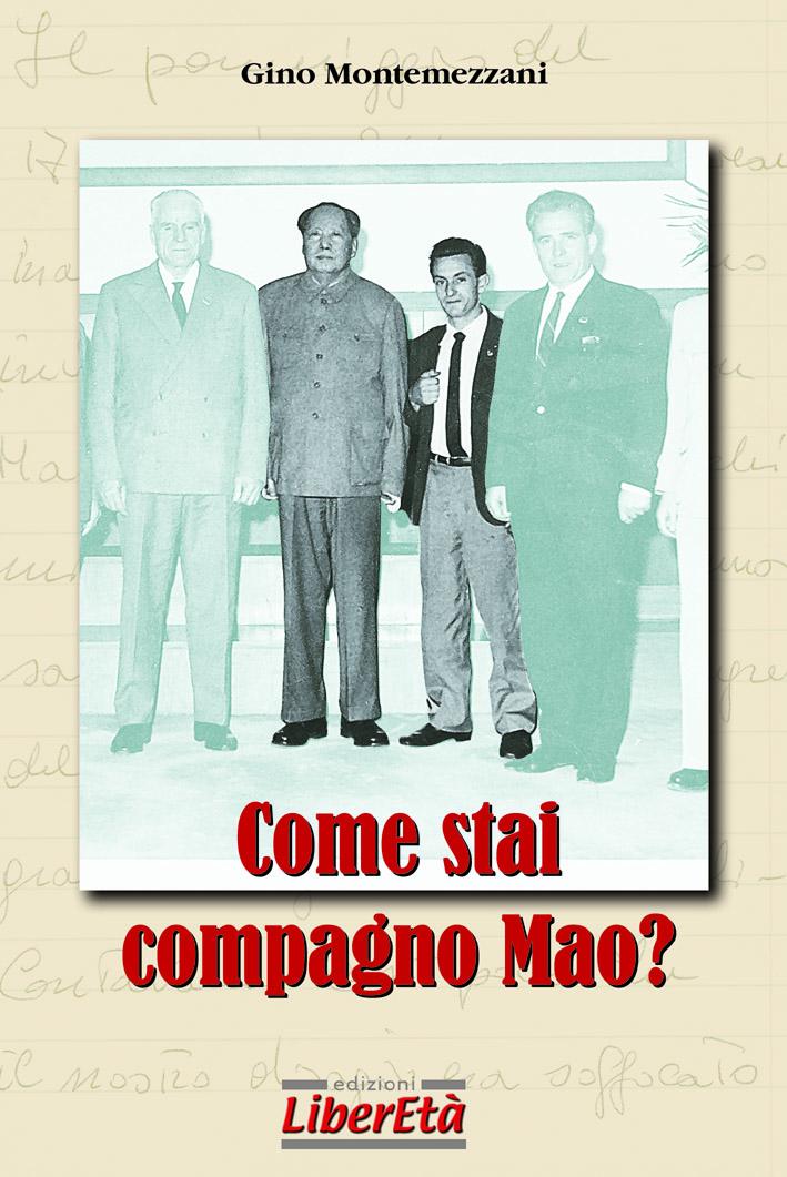 Come stai compagno Mao?