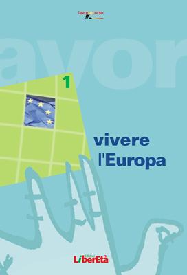 Vivere l'Europa