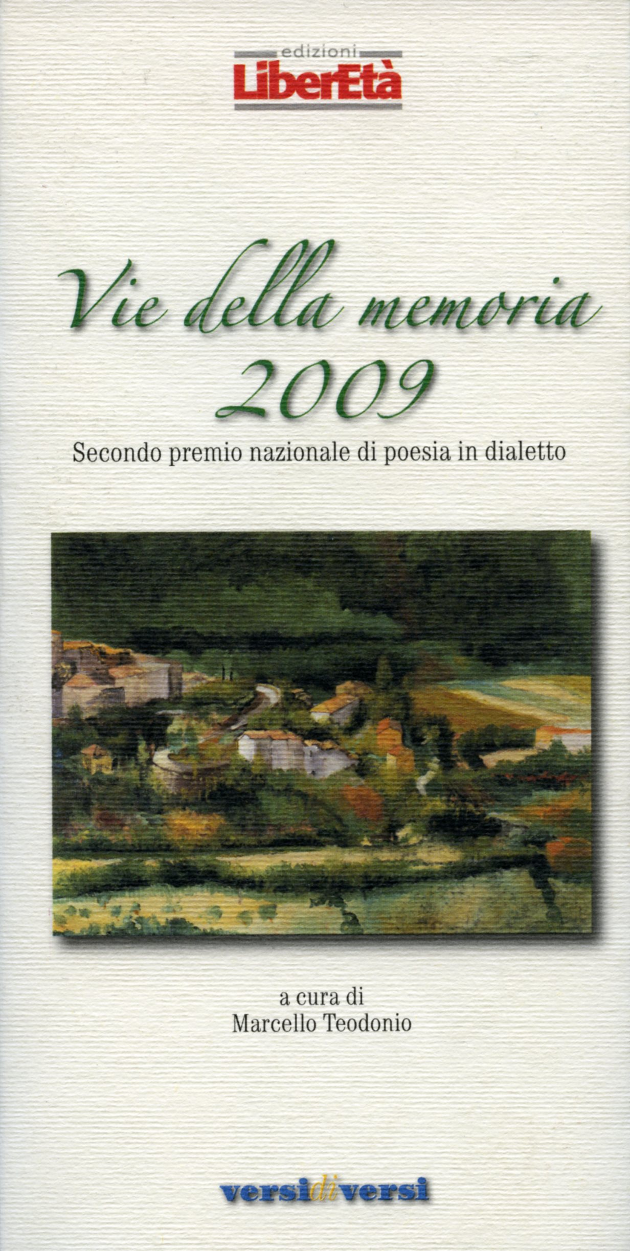 Vie della memoria 2009
